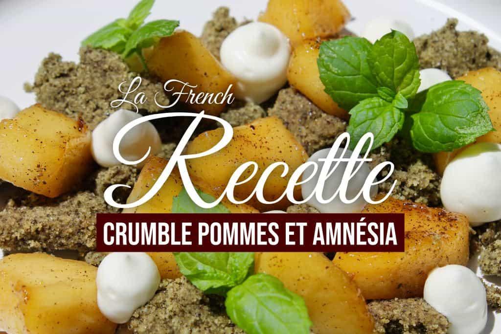 Recette Crumble Pommes et Amnésia